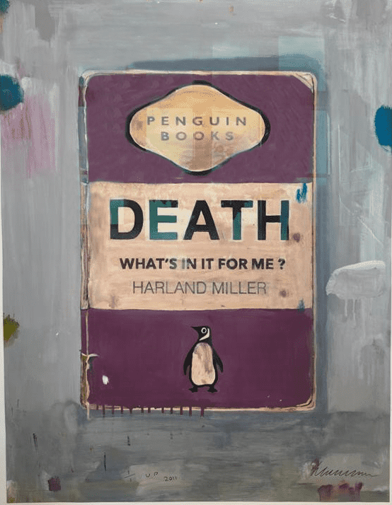 Harland Miller Death, What's in it for Me Hand Finished Print