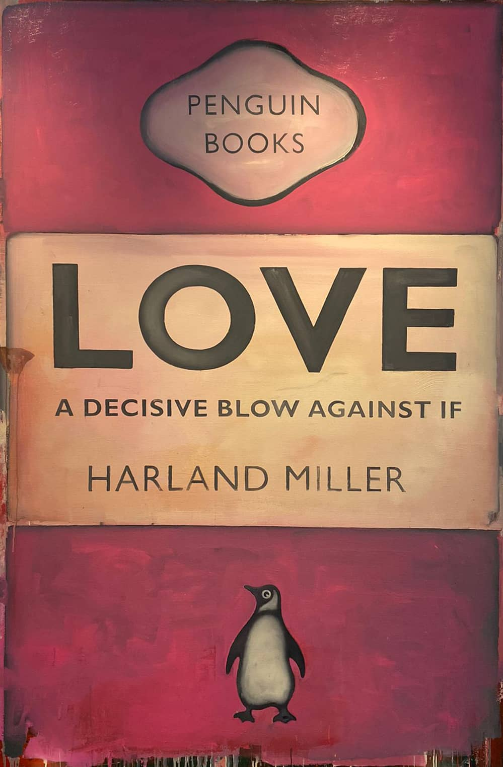 Harland Miller, Love A Decisive Blow Against If, 2013