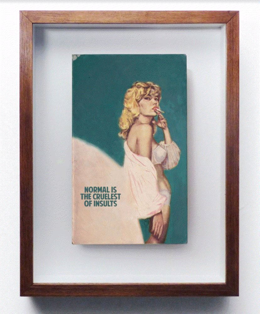 The Connor Brothers Normal Is The Cruelest Of All Insults Hand painted vintage paperback book with silkscreen