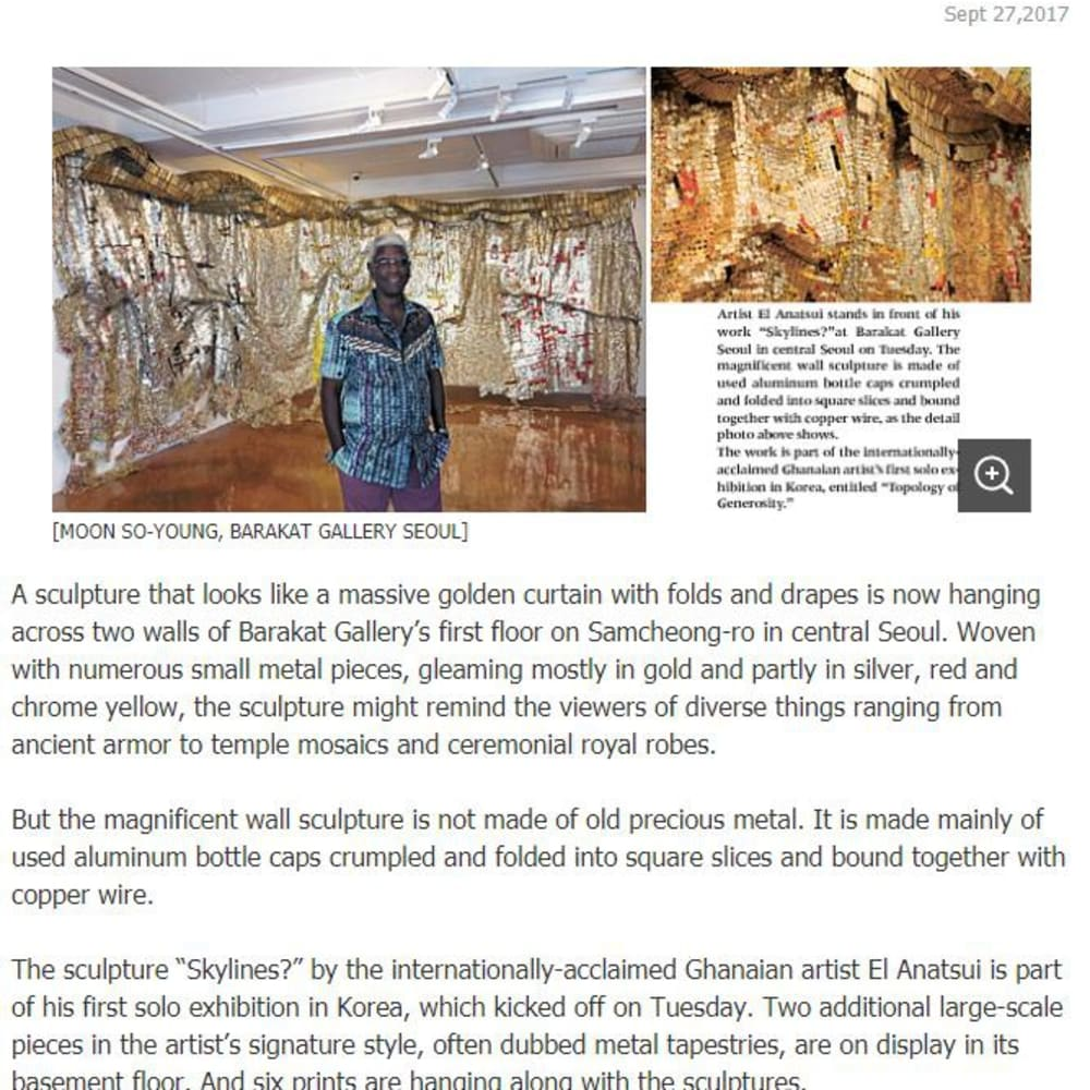 EL ANATSUI'S ART REWORKS MATERIALS, MEMORIES : GHANAIAN ARTIST HAS FIRST SOLO EXHIBIT IN KOREA AT BARAKAT GALLERY