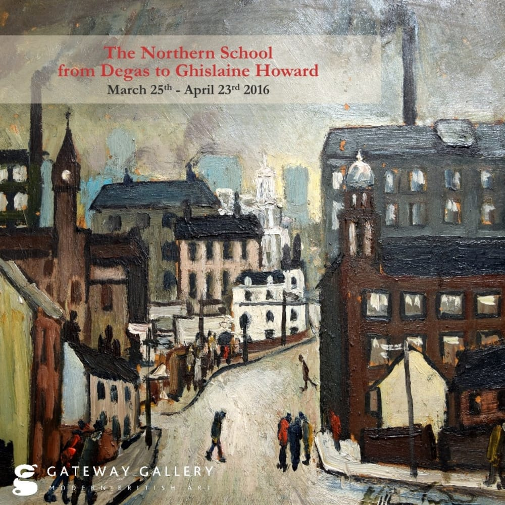 The Northern School - from Degas to Ghislaine Howard