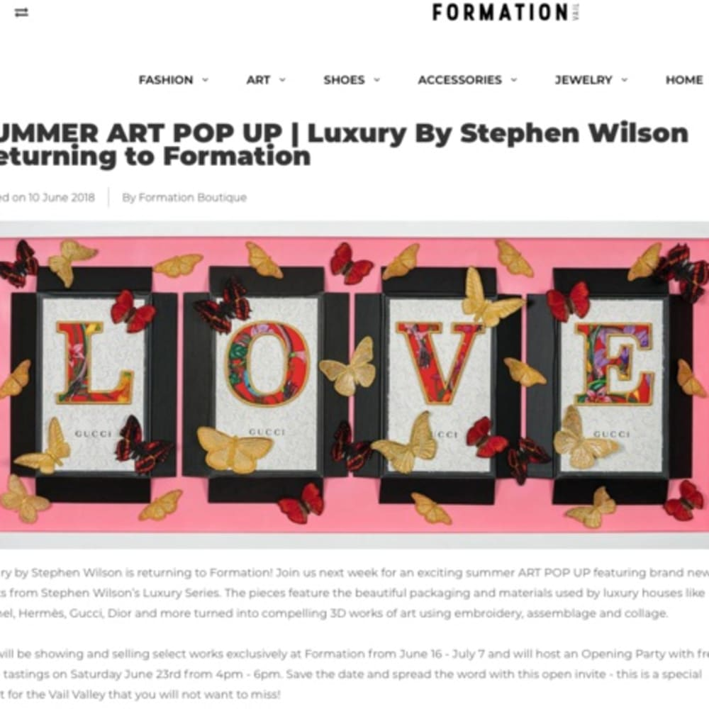 SUMMER ART POP UP   Luxury By Stephen Wilson Returning to Formation