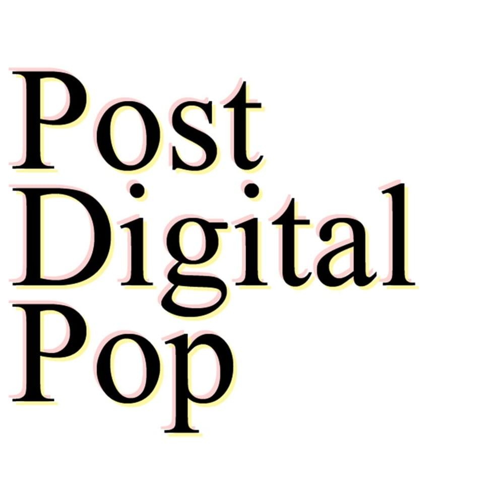 Post Digital Pop