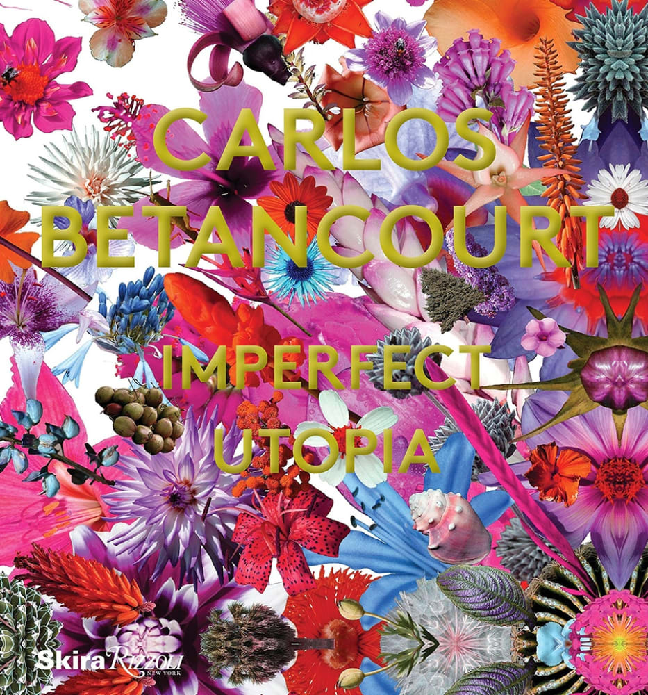 Carlos Betancourt: Imperfect Utopia by Paul Laster (Author), Robert Farris Thompson (Author), Petra Mason (Editor)