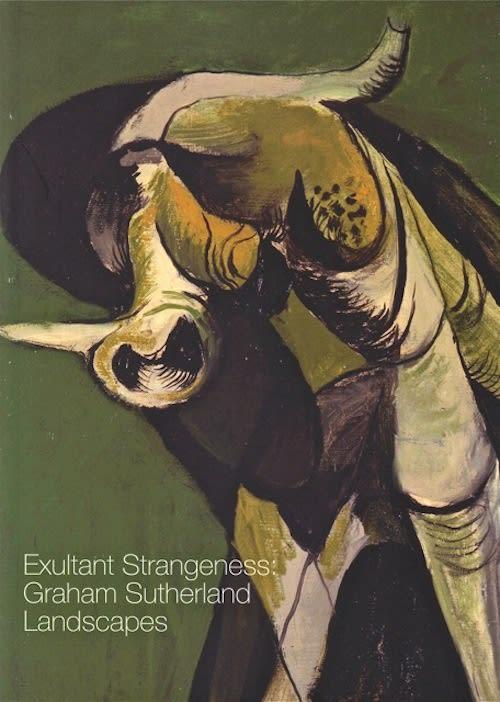 Exultant Strangeness Graham Sutherland Landscapes