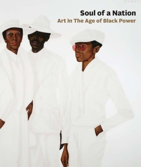 Soul of a Nation Art In The Age of Black Power