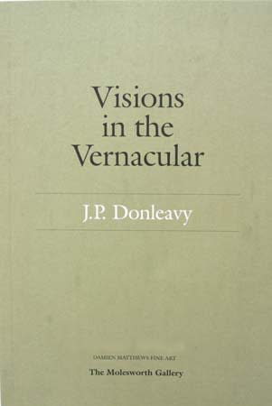 Visions in the vernacular JP Donleavy