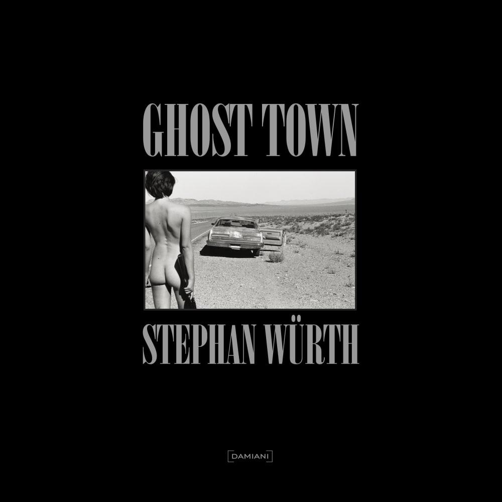 GHOST TOWN STEPHAN WÜRTH