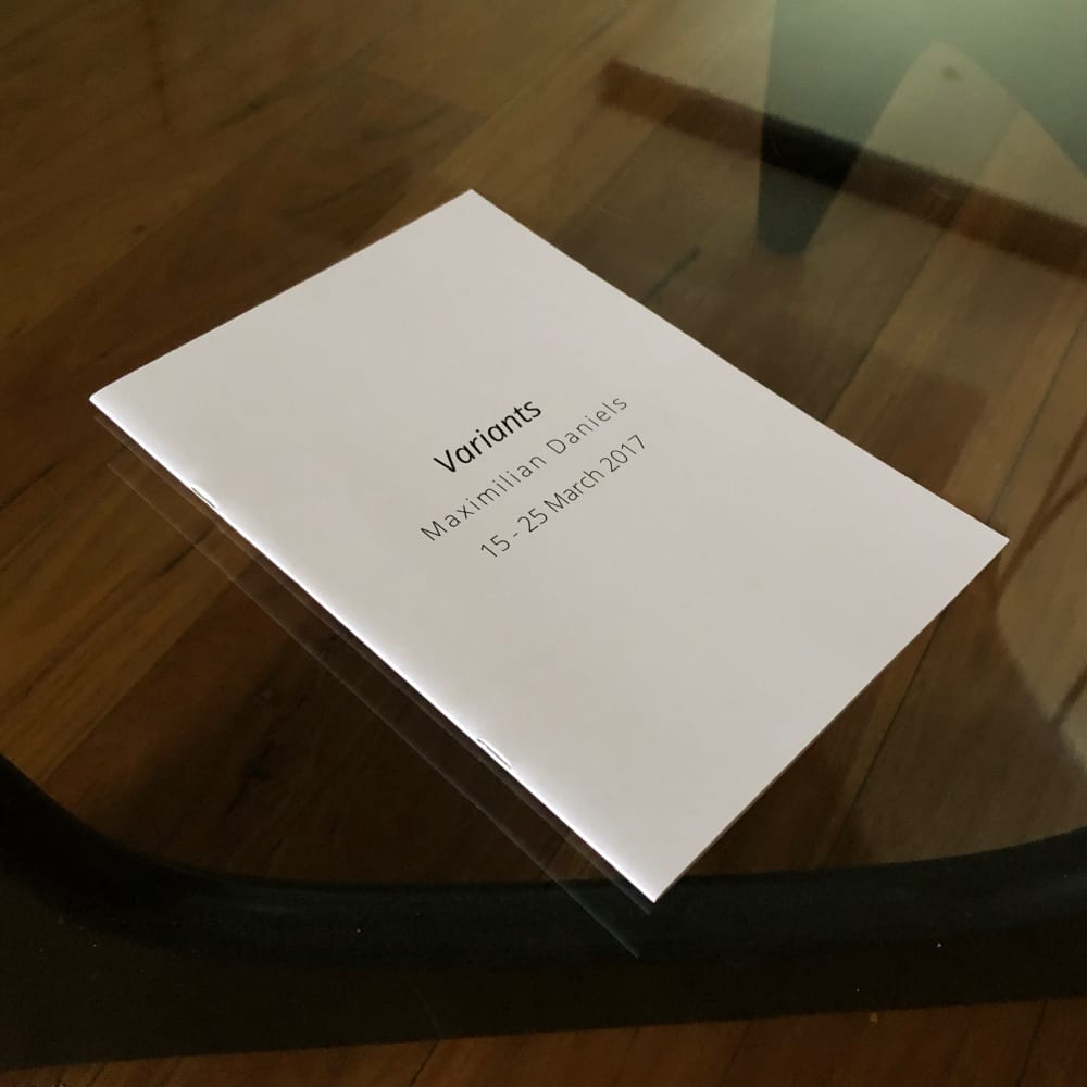 Maximilian Daniels - Variants Exhibition Catalogue