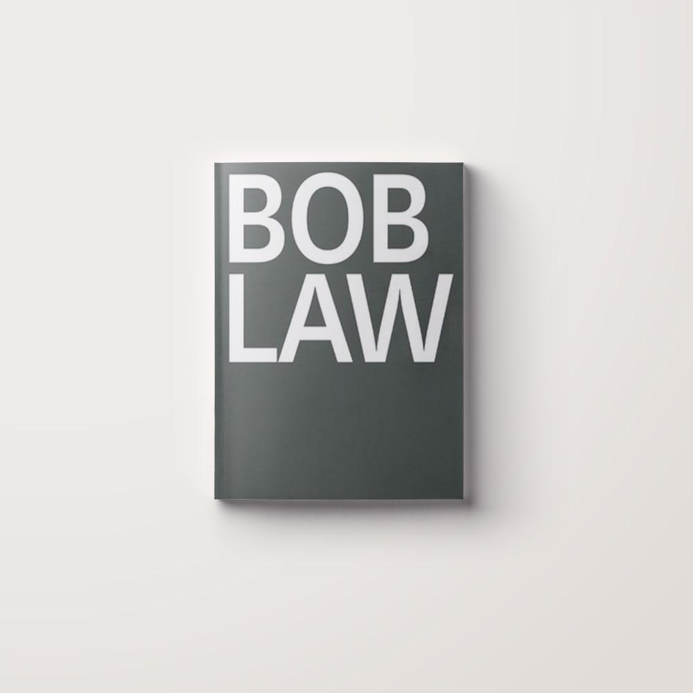 Bob Law: A Retrospective