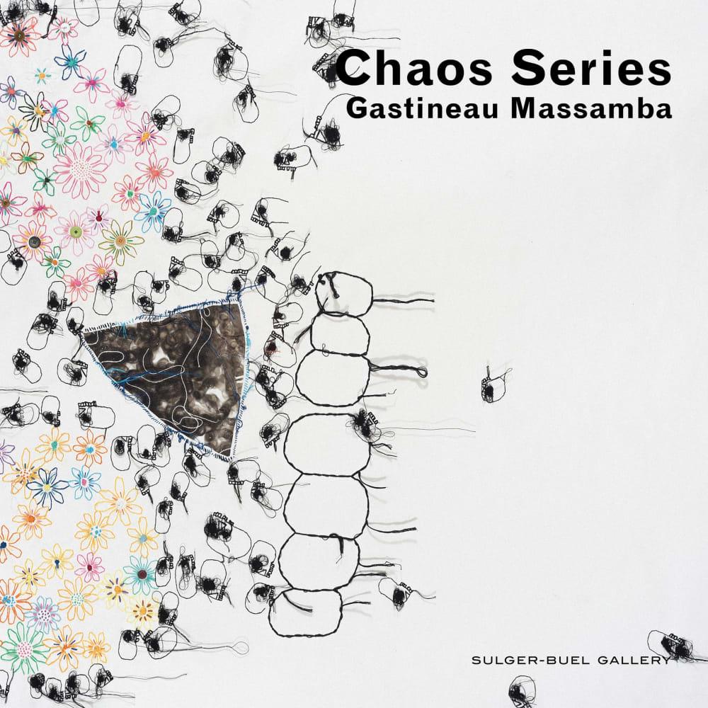 Gastineau Massamba 'The Chaos Project' Gallery Catalogue
