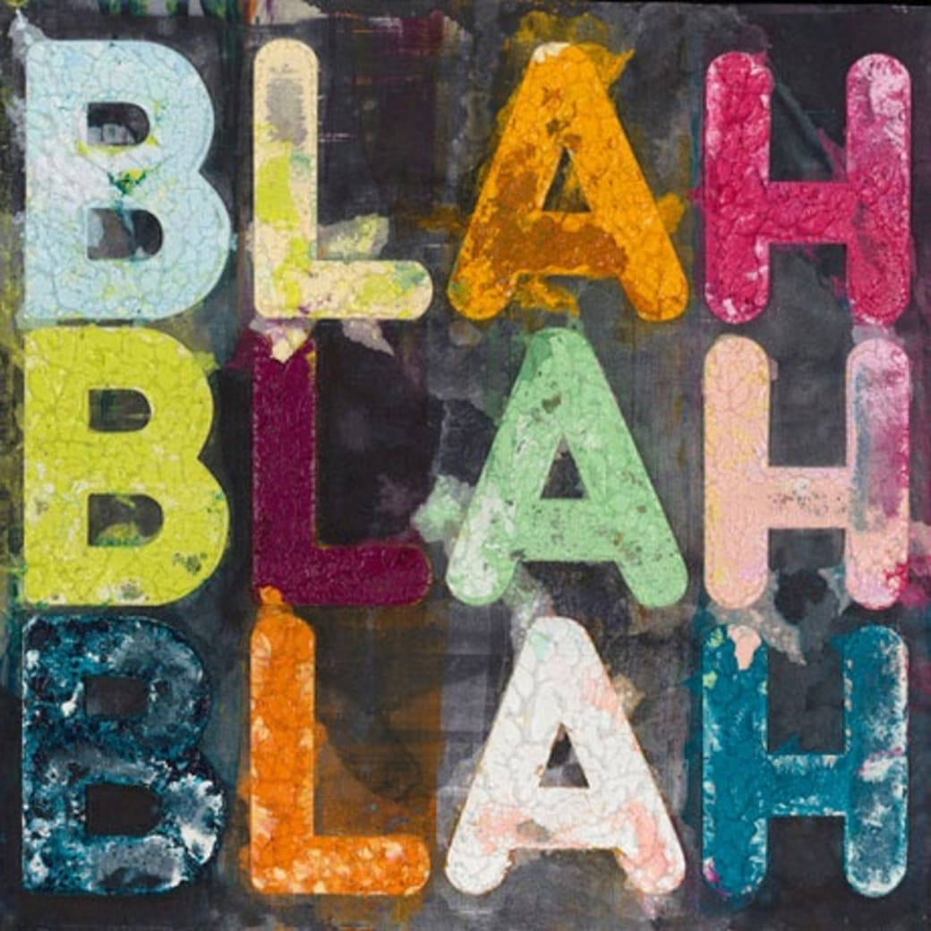 Blah, Blah, Blah; 2018; Monoprint with collage, engraving and embossment on hand-dyed Twinrocker handmade paper; 36 x 36 inches (91.4 x 91.4 cm)