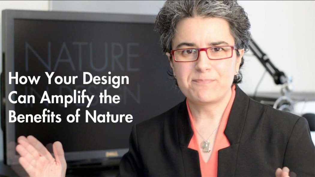 How Your Design Can Amplify the Benefits of Nature