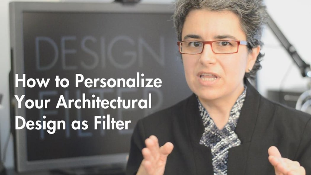 How to Personalize Your Architectural Design as Filter