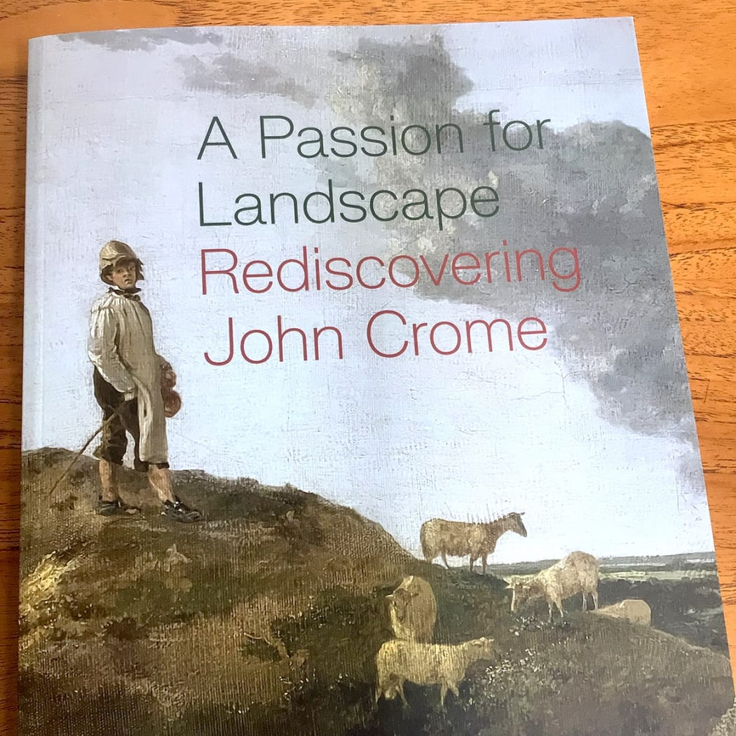 Gallery visit: A Passion for Landscape Rediscovering John Crome