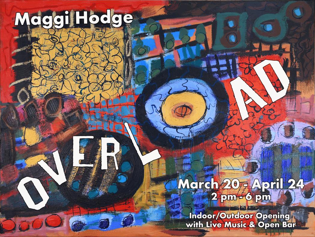 2021 Premier Exhibition, OVERLOAD - featuring Maggi Hodge