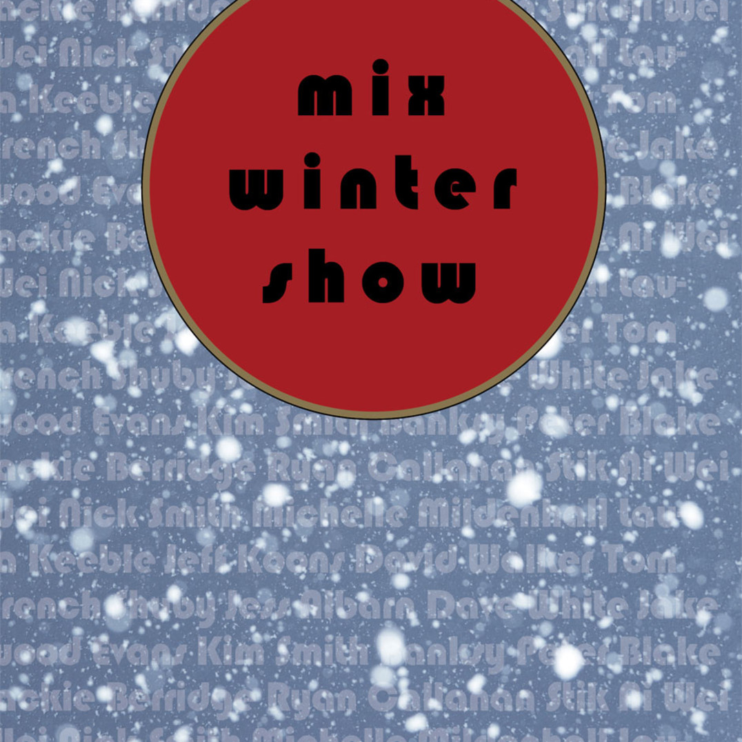 MIX: Winter Group Show 2015