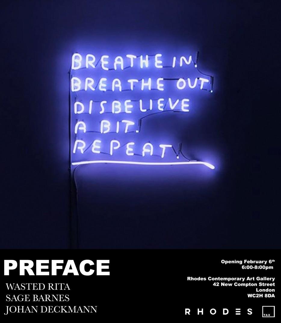 """PREFACE"" Wasted Rite x Sage Barnes x Johan Deckmann, Rhodes Contemporary Art Gallery/Tax Collective."