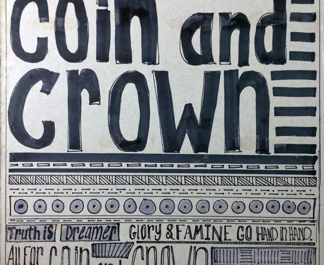 Riley Holloway, All For Coin and Crown, 2020