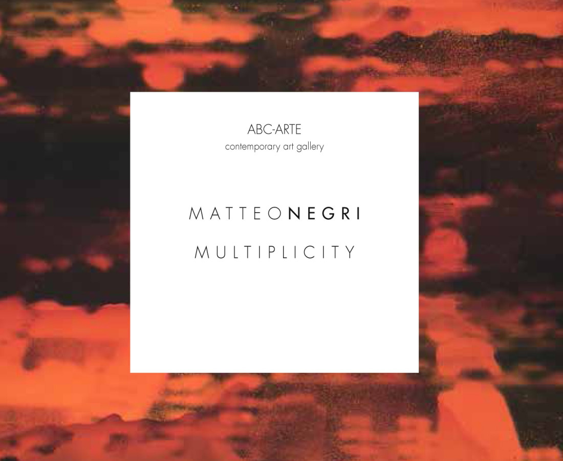 Matteo Negri: Multiplicity – ABC-ARTE Contemporary art Gallery – 2015 Copertina