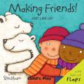 Making Friends!