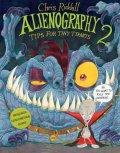 Alienography 2: Tips for Tiny Tyrants