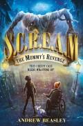S.C.R.E.A.M.: The Mummy's Revenge