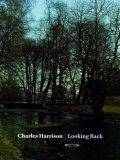 Charles Harrison: Looking Back