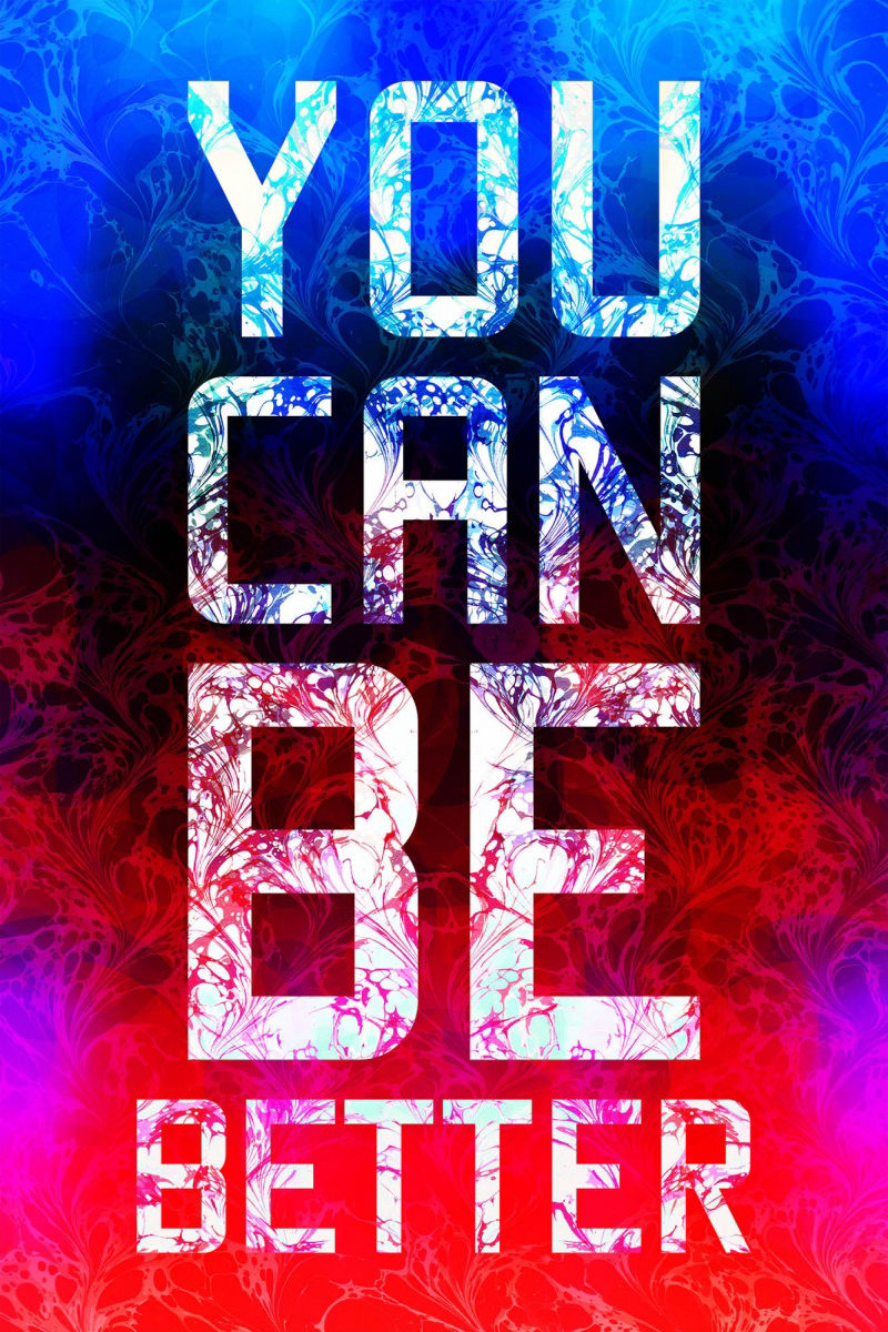 Mark TITCHNER, YOU CAN BE BETTER, 2016
