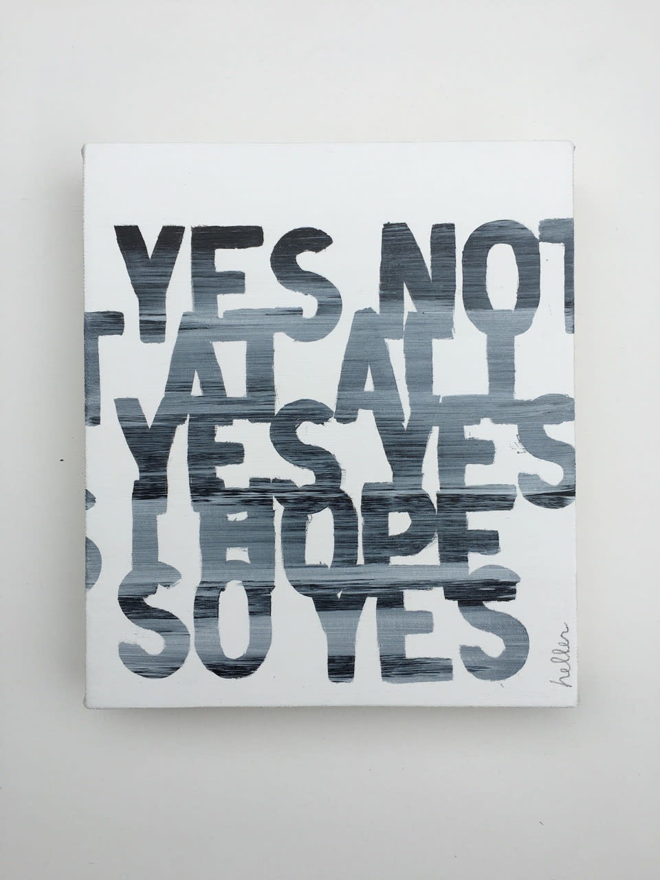 Matthew Heller, Yes Not At All Yes Yes I Hope So Yes, 2016