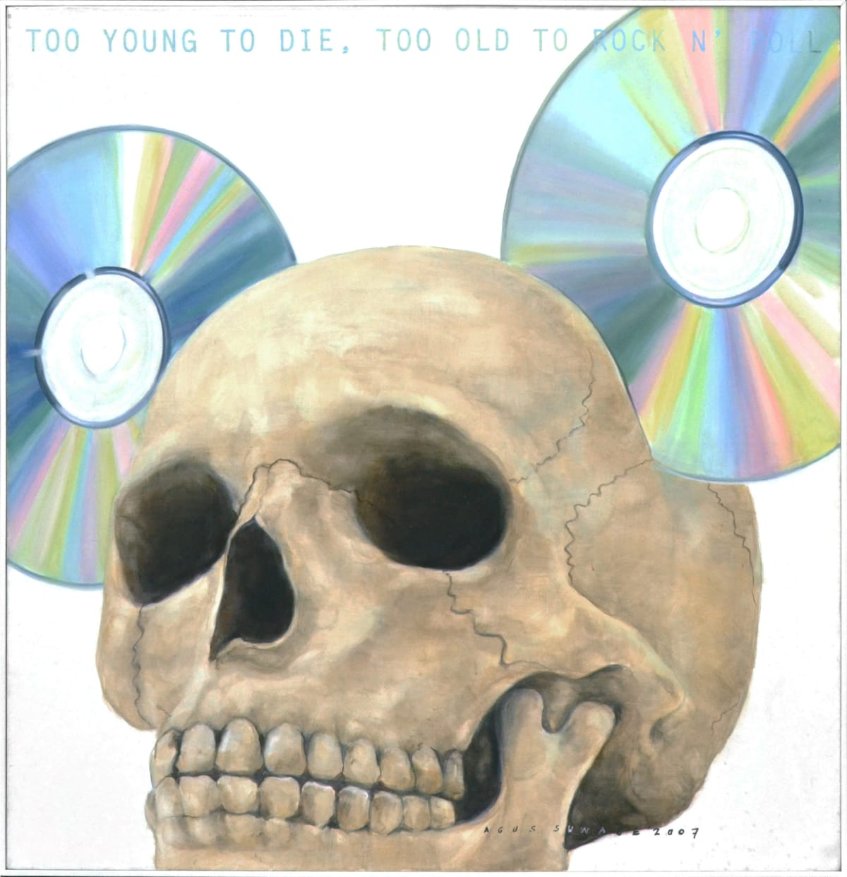 Too Young to Die, Too Old to Rock n Roll, 2007