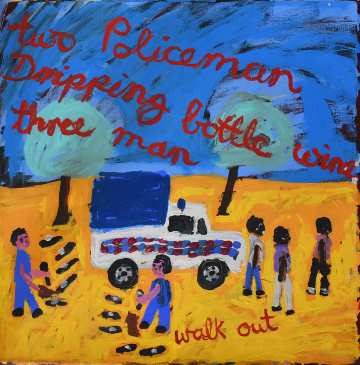 Sally M Mulda Two Policeman dripping bottle of wine, Three man walk out, 2019 Acrylic on linen 56 x 56 cm
