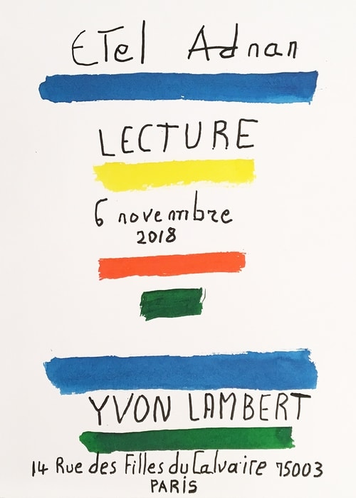 Etel Adnan Lecture - (Reading At Yvon Lambert), 2018 Poster 12 x 18 in, 33 x 46cm