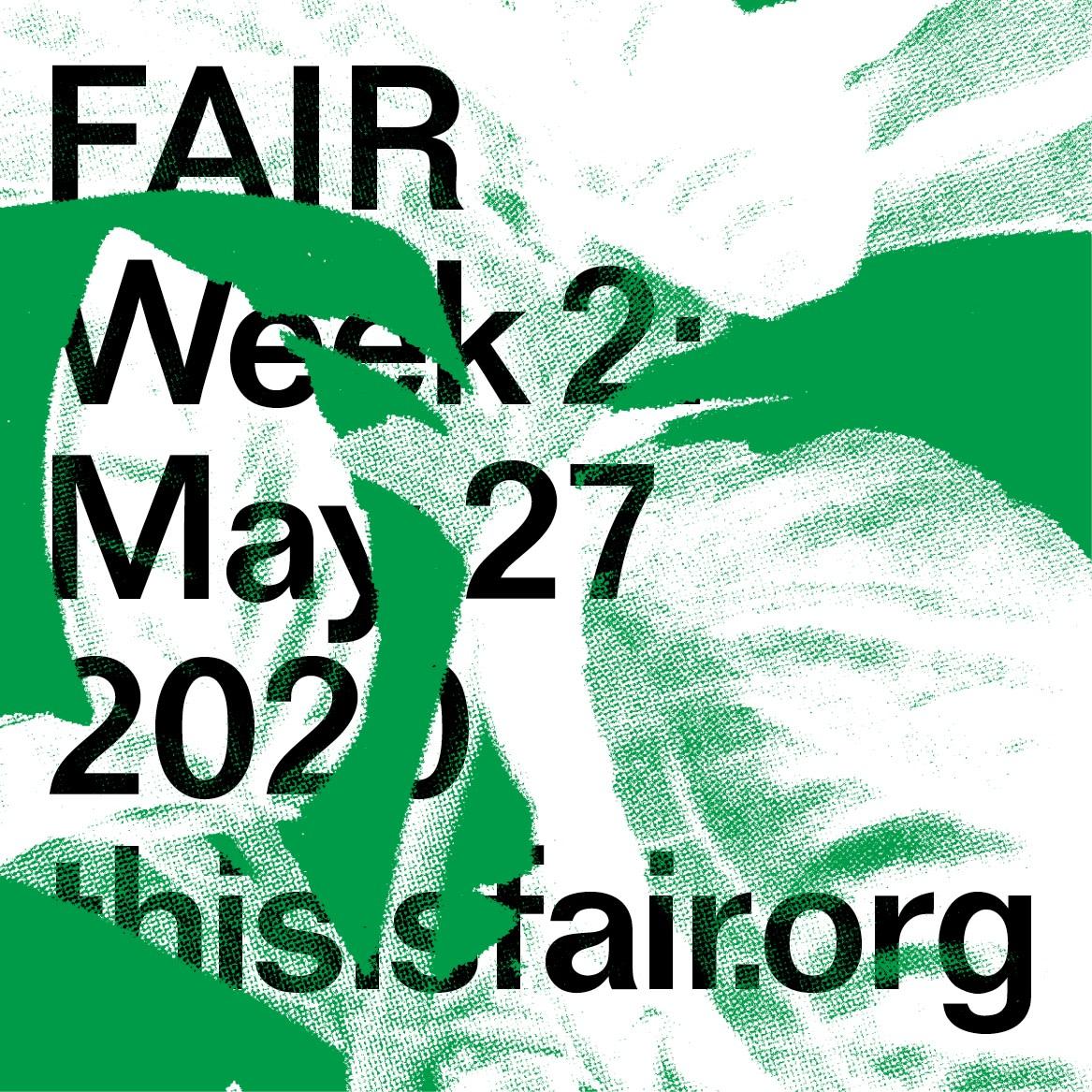 FAIR Week 2: May 27, 2020