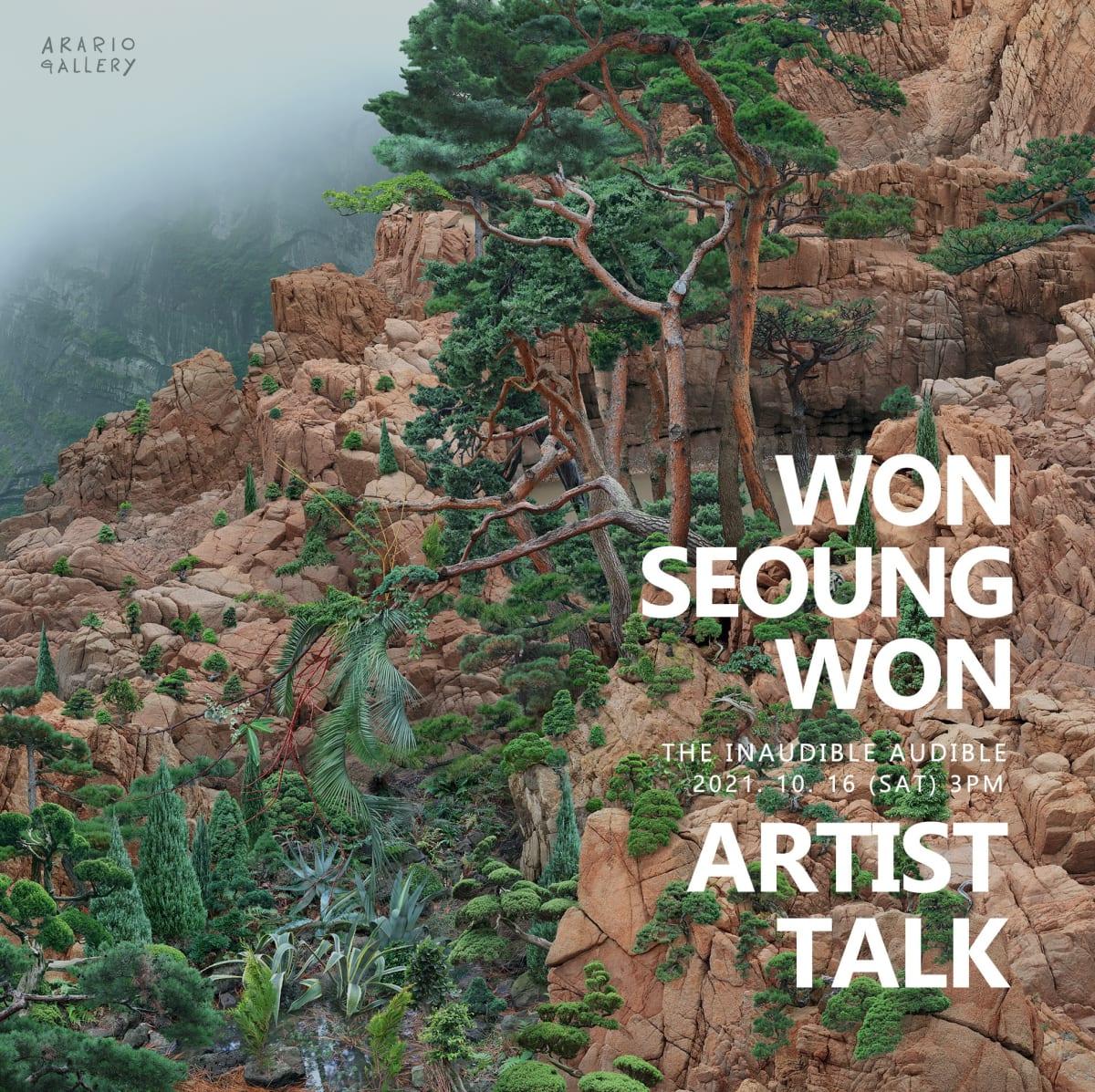 [Gallery] WON Seoung Won: Artist Talk