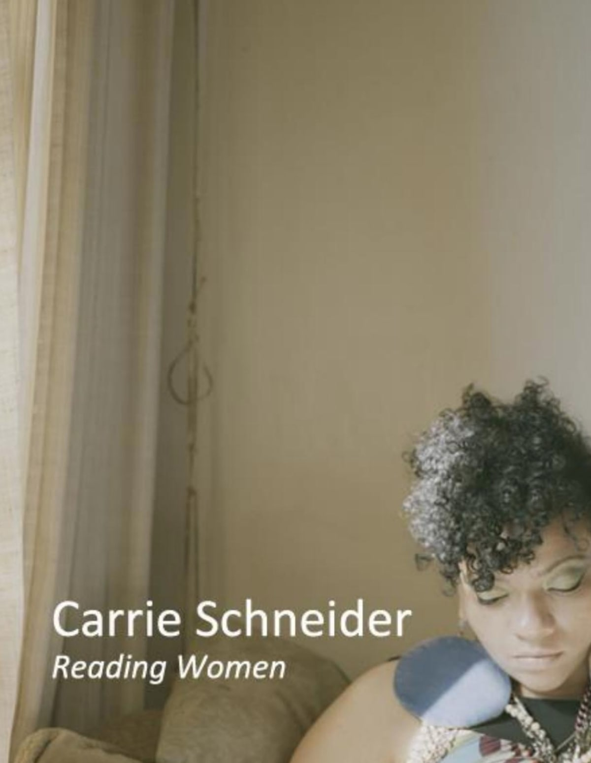 Carrie Schneider: Reading Women