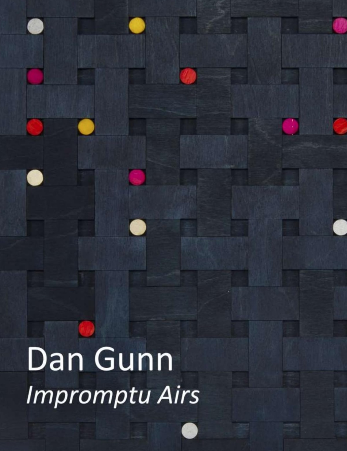 Dan Gunn: Impromptu Airs