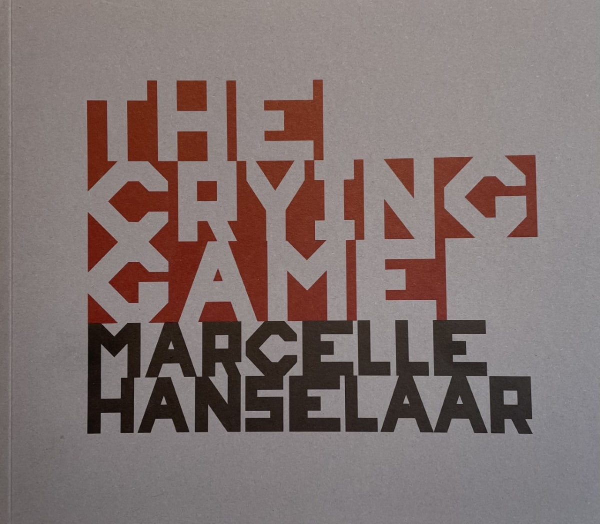 The Crying Game - Marcelle Hanselaar