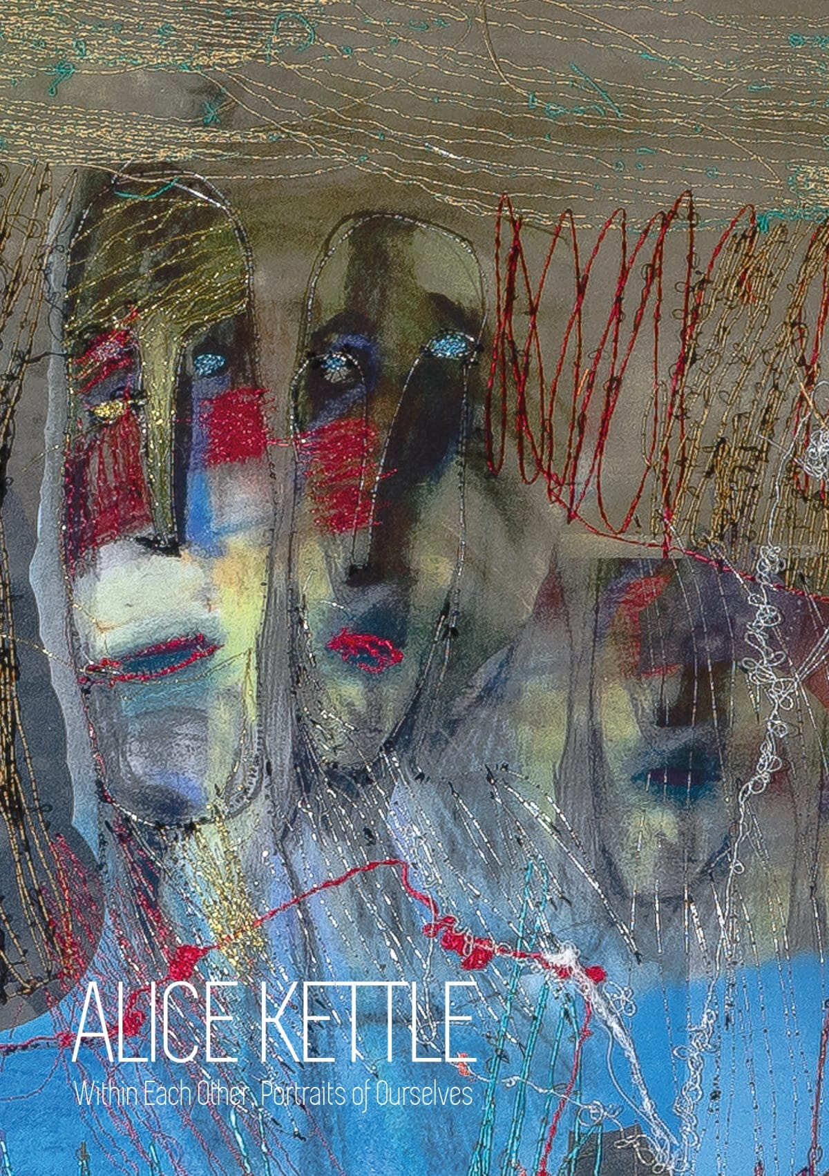 Alice Kettle, Within Each Other, Portraits of Ourselves