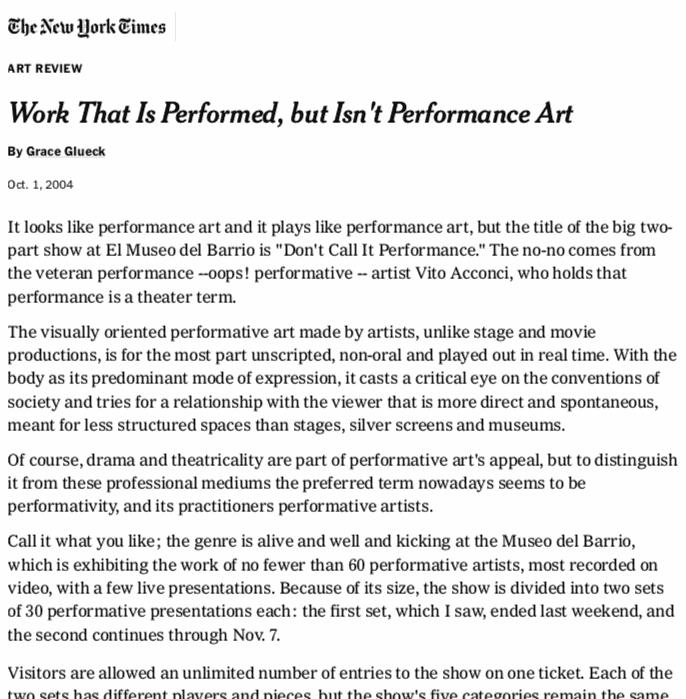 Work that is Performed, but Isn't Performance Art