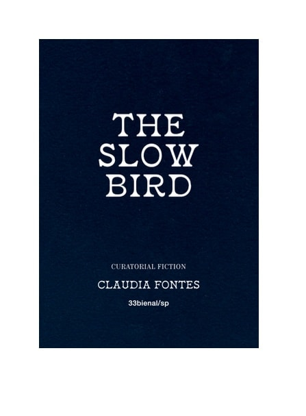The Slow Bird
