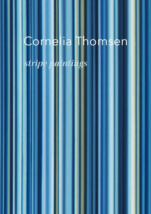 Cornelia Thomsen, Stripe Paintings
