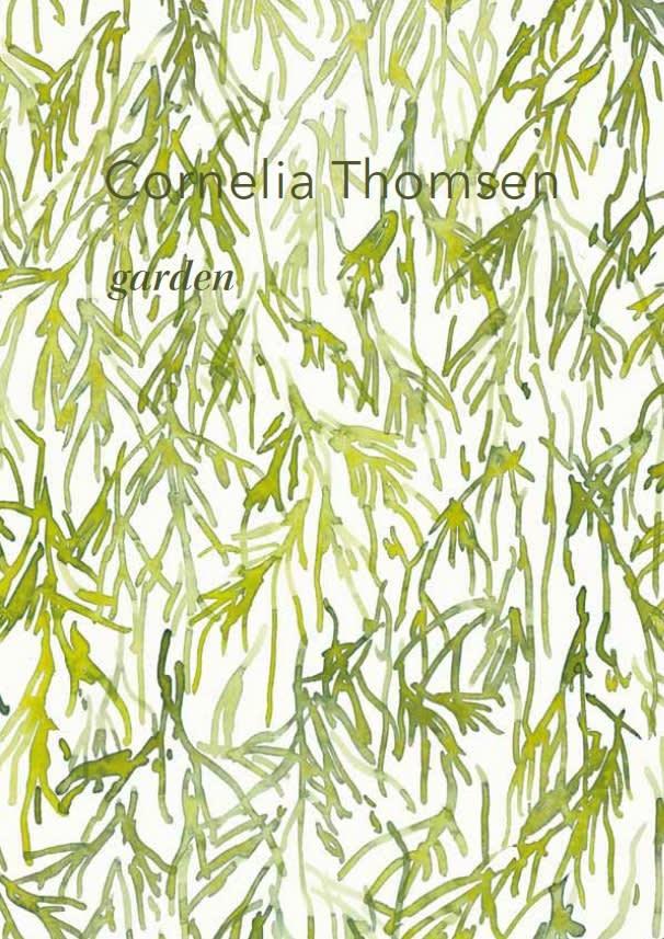 Cornelia Thomsen, Garden