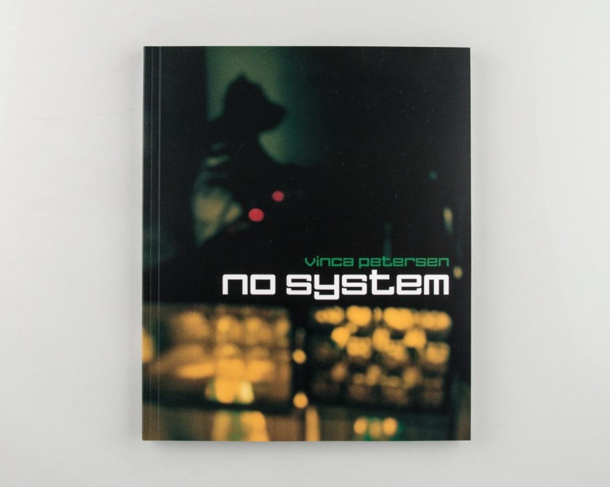 Vinca Petersen: No System