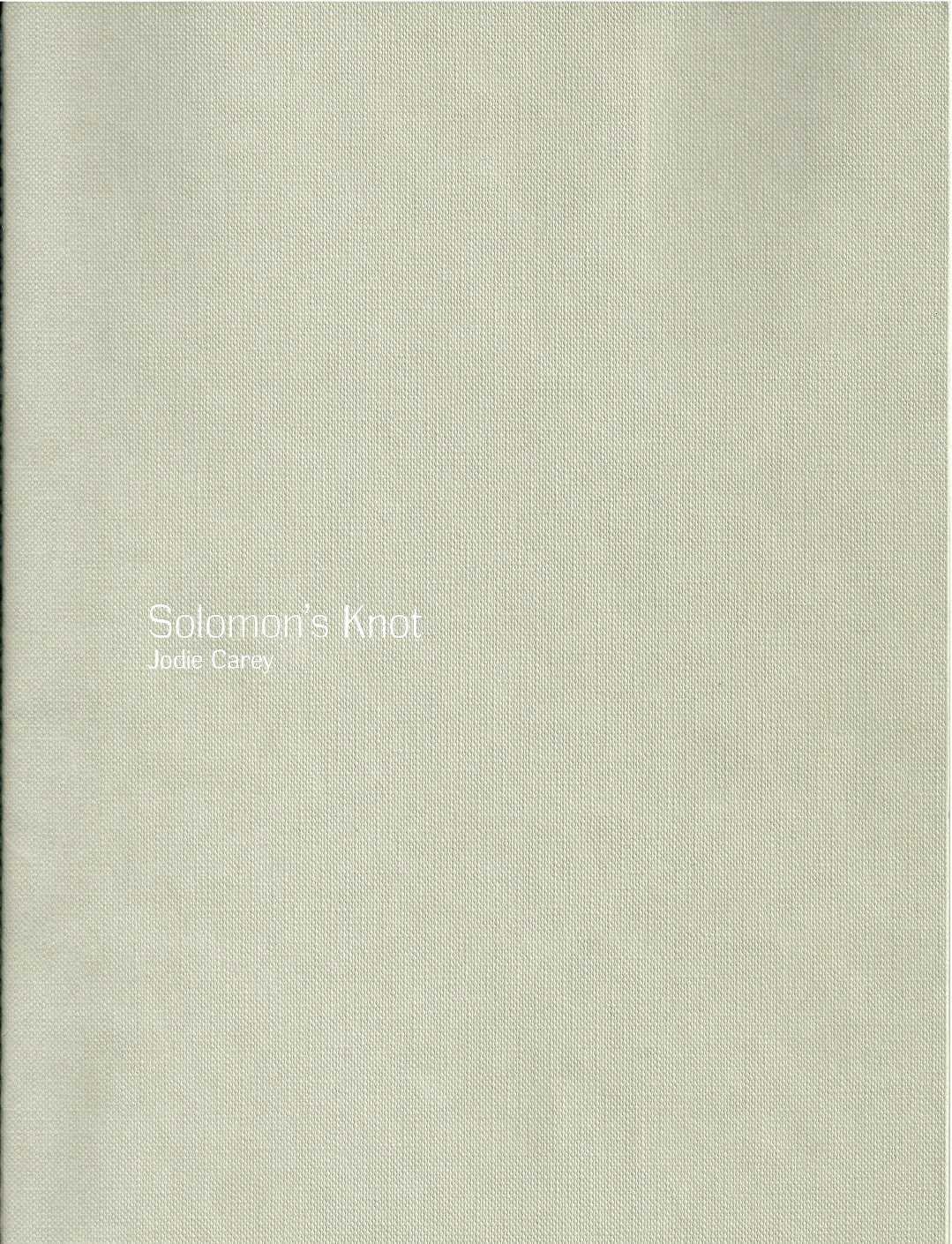 Jodie Carey: Solomon's Knot