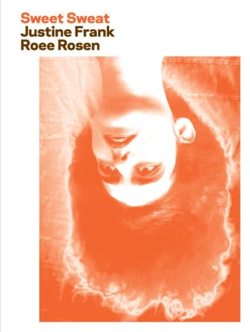 Roee rosen_publication_2009_sweet sweat_justine frank_erna hecey_ for sale