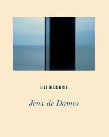 Dujourie-Lili-Jeux-des-dames-Lynne-Cooke