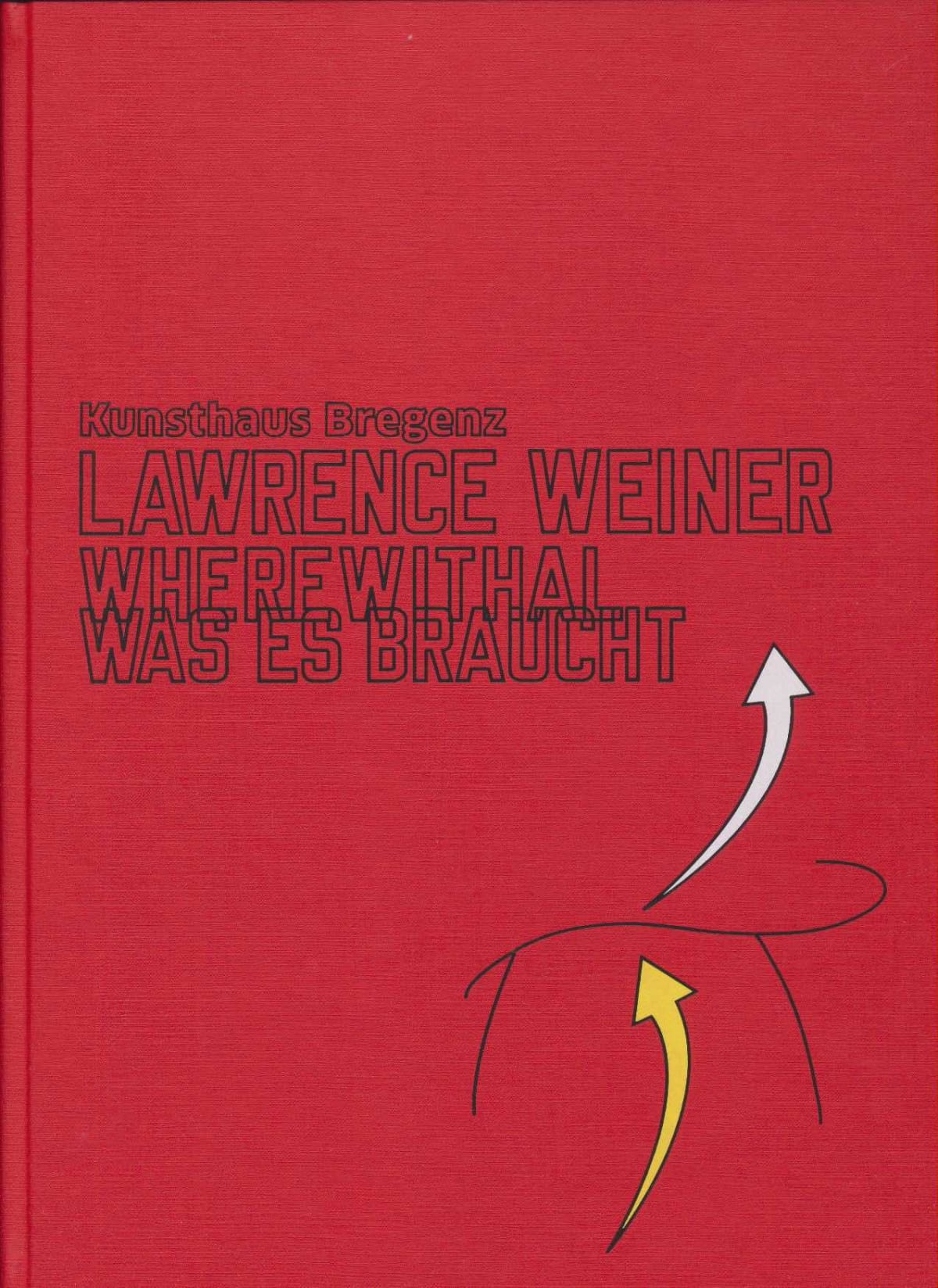 Lawrence_weiner_catalogue_WHEREWITHAL_2017