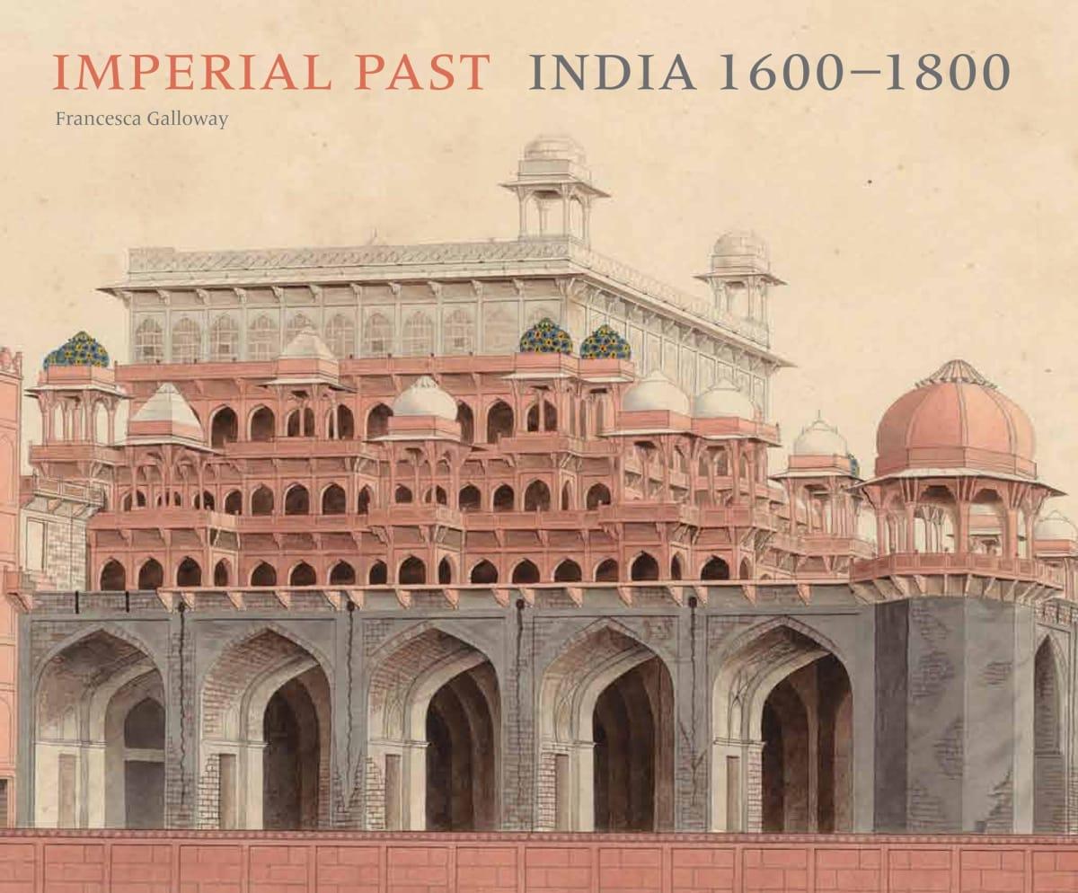 Imperial Past: India 1600 - 1800