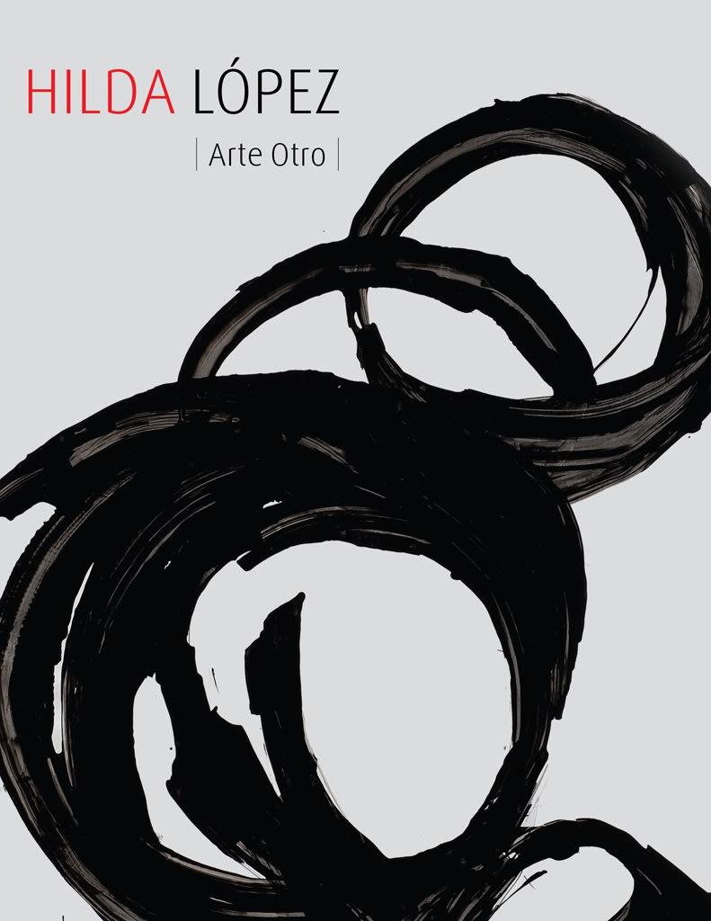 Hilda Lopez: Arte Otro